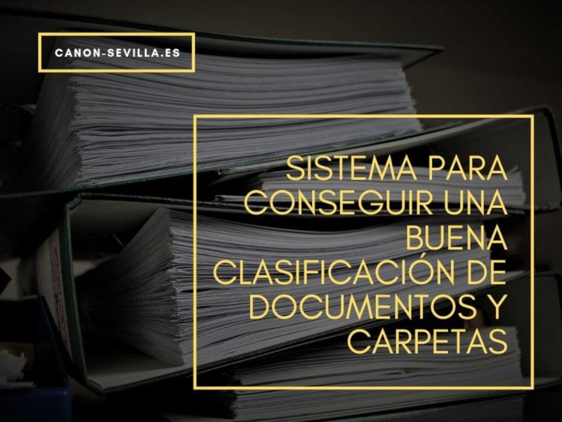 Sistema para conseguir una buena clasificación de documentos y carpetas